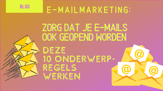 blog image e-mailmarketing 10 voorbeelden ondwerpregels die werken