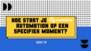 visual-hoe-start-mailchimp-automation-specifiek-moment