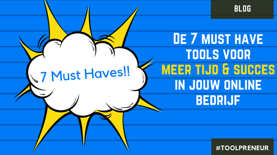 Afbeelding Blog 7 MustHave tools