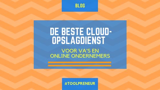 De beste cloud-opslagdienst voor VA's en online ondernemers