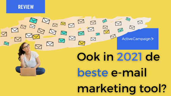 review 2021 ActiveCampaign nog de beste e-mailmarketing tool