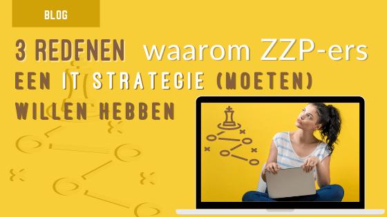 waarom ZZP-ers een IT strategie nodig hebben
